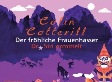 Colin Cotterill - Der fröhliche Frauenhasser - Dr. Siri ermittelt (Hörbuch) Cover © Der Hörverlag