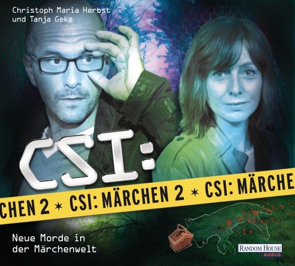 Tanja Geke & Christoph Maria Herbst – CSI: Märchen 2 – Neue Morde in der Märchenwelt (Hörspiel)