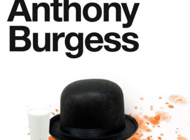 Anthony Burgess-Clockwork Orange