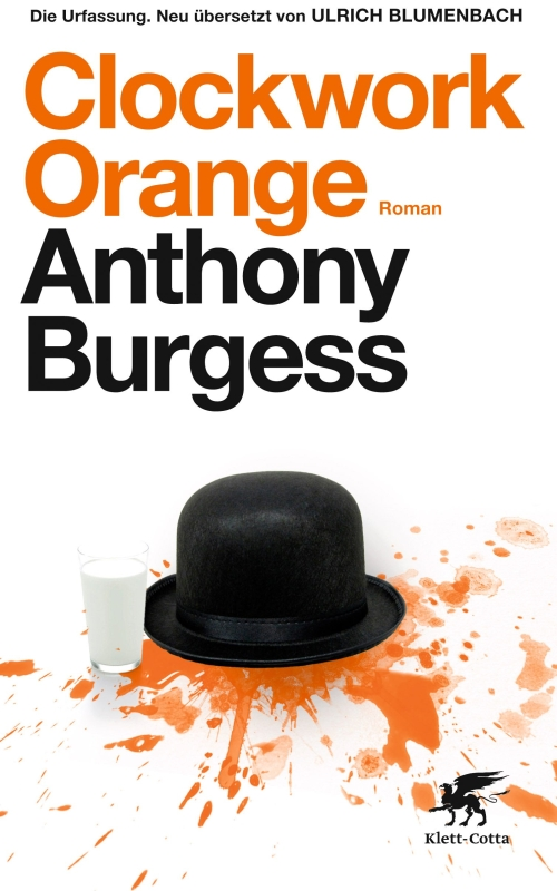 Anthony Burgess – Clockwork Orange (Buch)