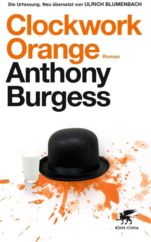 Anthony Burgess – Clockwork Orange (Buch)