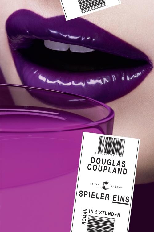 Douglas Coupland – Spieler eins – Roman in 5 Stunden (Buch)