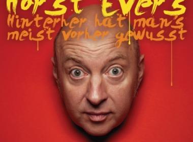 Horst Evers - Hinterher hat man's meist vorher gewusst Cover © Random House Audio/WortArt