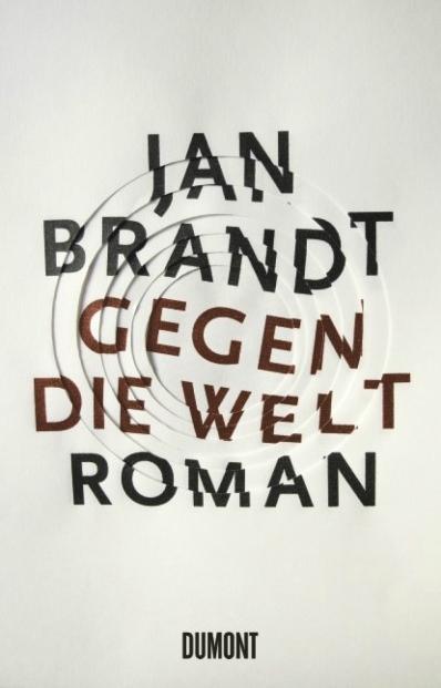 Jan Brandt – Gegen die Welt (Buch)