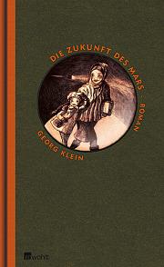 Georg Klein – Die Zukunft des Mars (Buch)