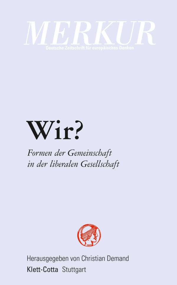 Christian Demand (Herausgeber) – Wir? Formen der Gemeinschaft in der liberalen Gesellschaft
