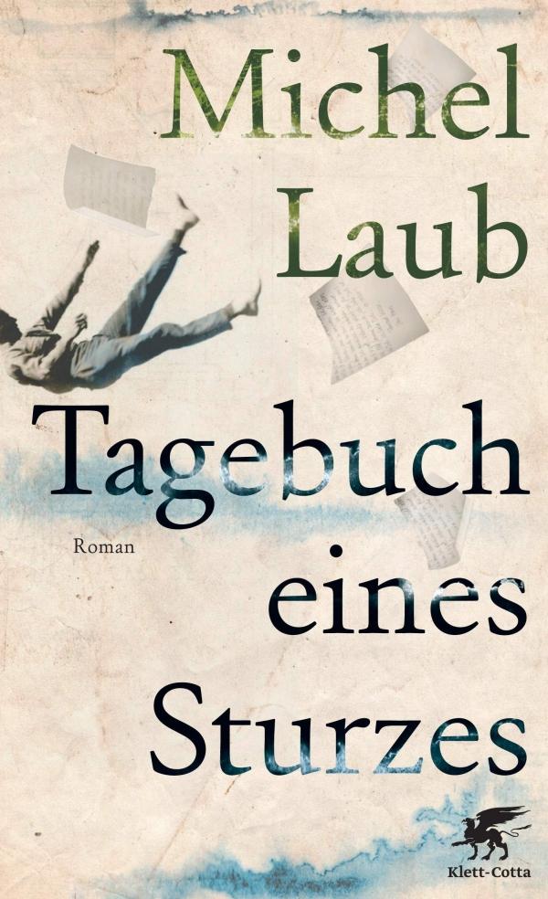 Michel Laub – Tagebuch eines Sturzes (Buch)