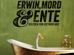 Thomas Krüger - Erwin, Mord und Ente (Hörbuch, gelesen von Dietmar Bär) Cover © Schall & Wahn/Random House Audio