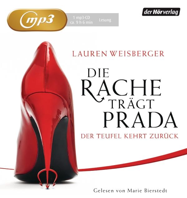 Lauren Weisberger – Die Rache trägt Prada – der Teufel kehrt zurück (Hörbuch, gelesen von Marie Bierstedt)