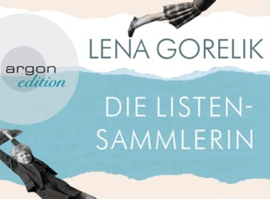 Lena Gorelik - Die Listensammlerin (Hörbuch) Cover © argon Verlag