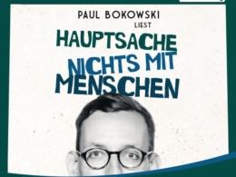 Paul Bokowski - Hauptsache nichts mit Menschen CD Cover © der Hörverlag