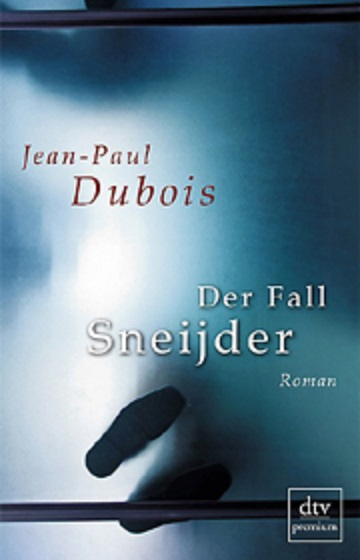 Jean Paul Dubois – Der Fall Sneijder (Buch)