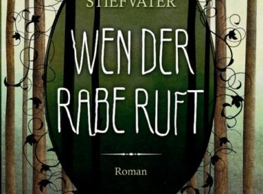 Maggie Stiefvater - Wen der Rabe ruft (Cover © script5)