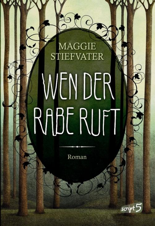 Maggie Stiefvater – Wen der Rabe ruft (Buch)