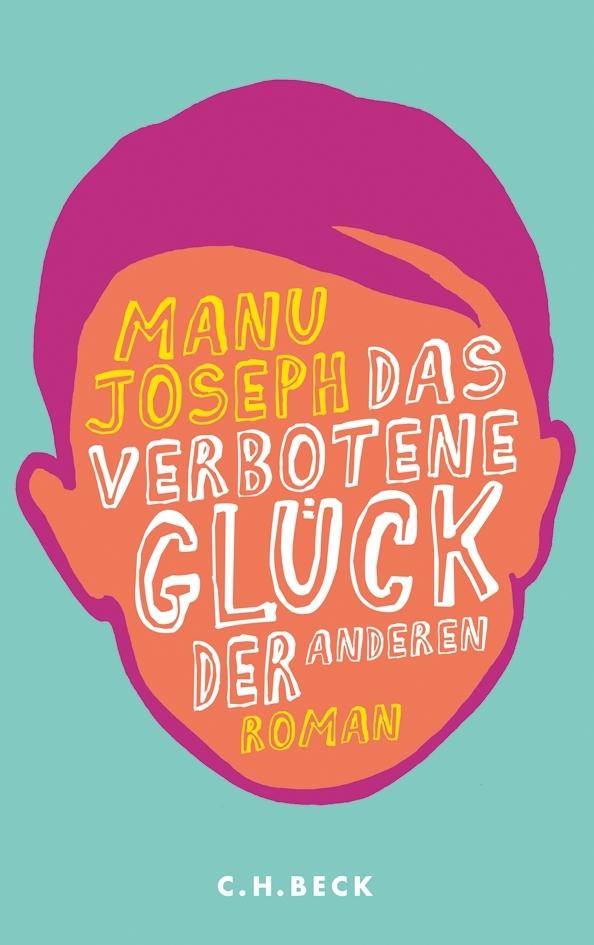 Manu Joseph – Das verbotene Glück der anderen (Buch)