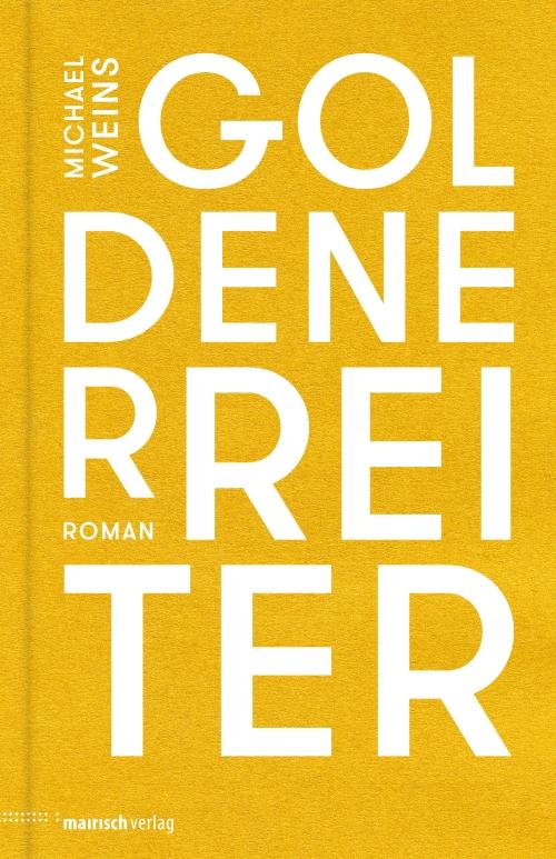 Michael Weins – Goldener Reiter (Buch)