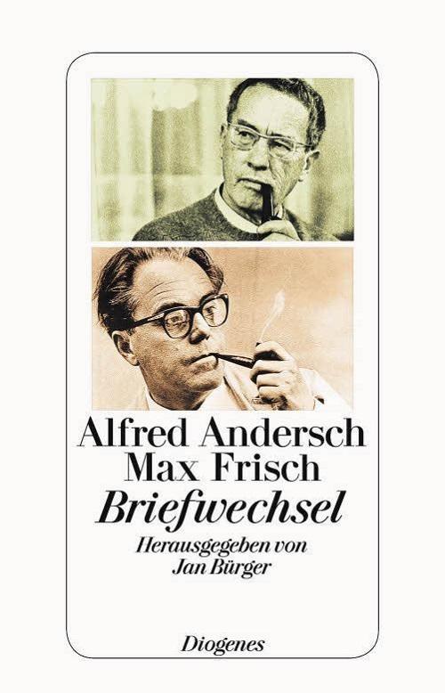 Alfred Andersch & Max Frisch – Briefwechsel (Buch)