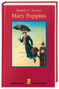 Pamela L. Travers - Mary Poppins (Buch) Cover © Dressler Verlag
