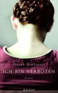 Anouk Markovits - Ich bin verboten (Buch) Cover © Knaus Verlag