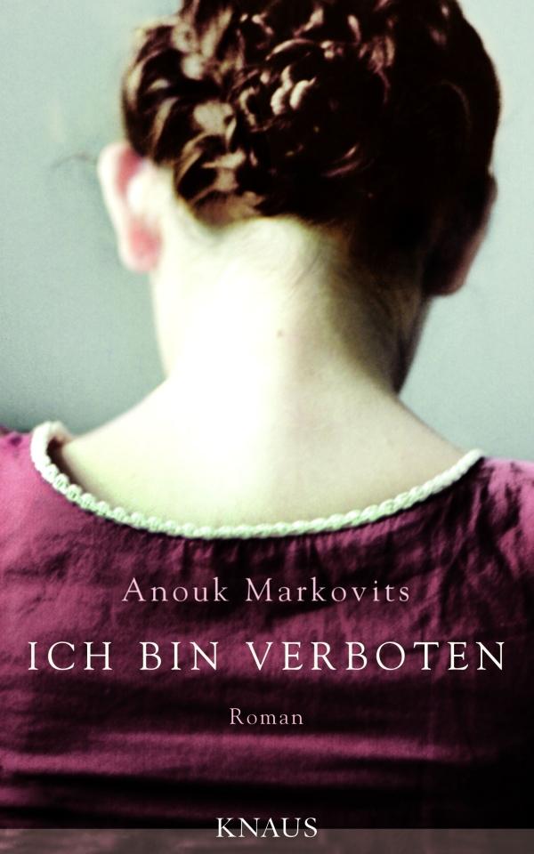 Anouk Markovits – Ich bin verboten (Buch)