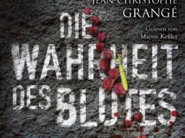 Jean-Christophe Grangé - Die Wahrheit des Blutes (Hörbuch) Cover © Lübbe Audio