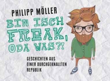 Philip Möller - Bin isch Freak, oda was?! (Hörbuch) Cover © Lübbe Audio