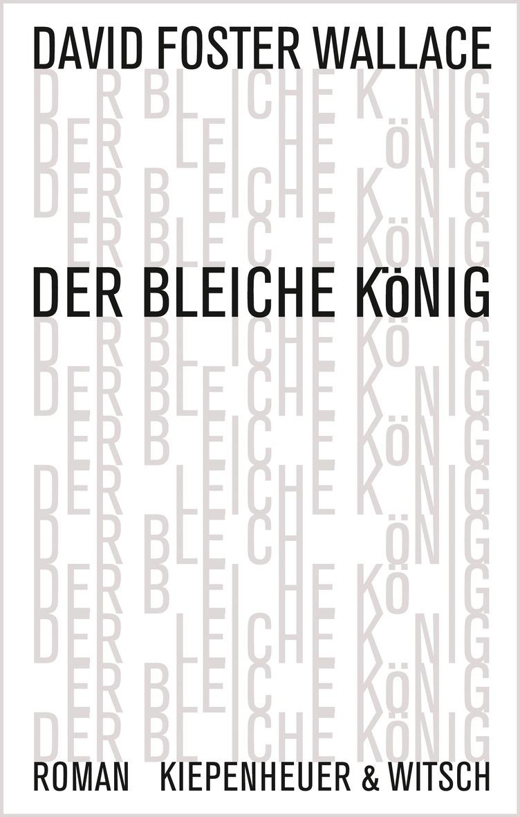 David Foster Wallace – Der bleiche König (Buch)
