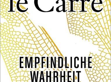 John le Carré - Empfindliche Wahrheit © Ullstein Verlag