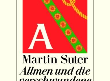 Martin Suter - Allmein und die verschwundene Maria (Cover © Diogenes Verlag)