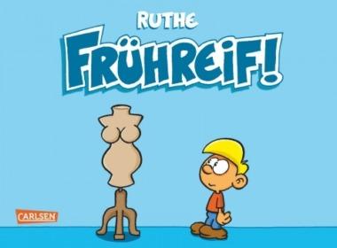 Ruthe - Frühreif - Cover © Carlsen Verlag