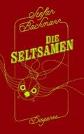 Stefan Bachmann - Die Seltsamen (Buch) Cover © Diogenes