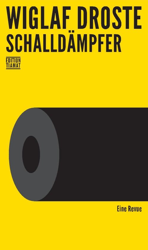 Wiglaf Droste – Schalldämpfer (Buch)