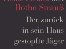 Heinz Strunk liest Botho Strauß - Der zurück in sein Haus gestopfte Jäger (Cover © ROOFmusic/tacheles!)