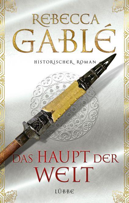 Rebecca Gablé – Das Haupt der Welt (Buch)