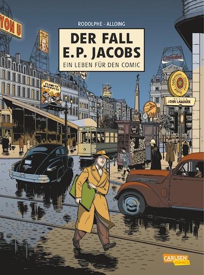 Rodolphe & Louis Alloing – Der Fall E.P. Jacobs: Ein Leben für den Comic (Comic, Buch)