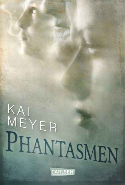 Kai Meyer – Phantasmen (Buch)