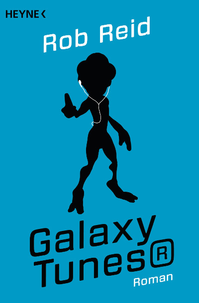 Rob Reid – Galaxy Tunes® (Buch)