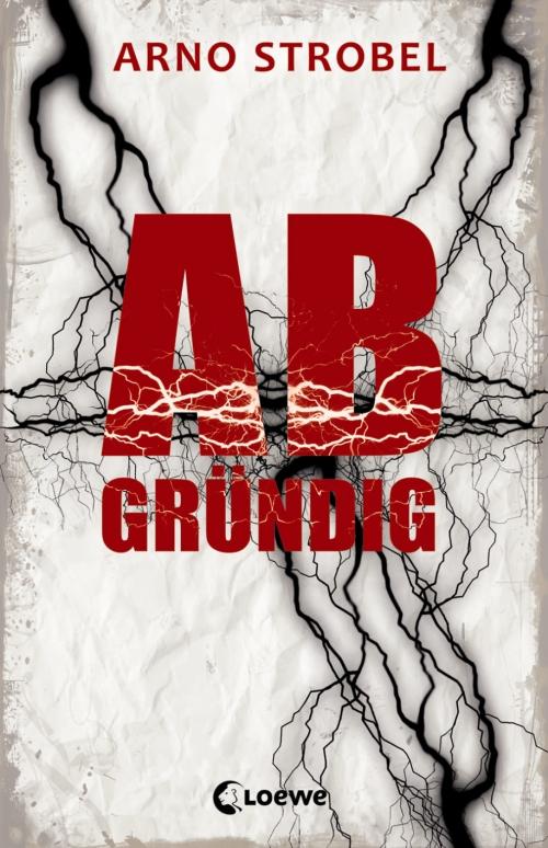 Arno Strobel – Abgründig (Buch)