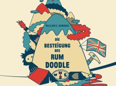 William E. Bowman - Die Besteigung des Rum Doodle (Hörbuch) Cover © der Hörverlag