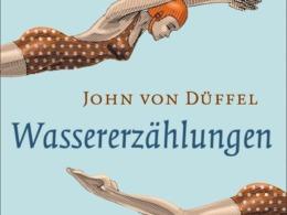 John von Düffel - Wassererzählungen (Buch) Cover © DuMont