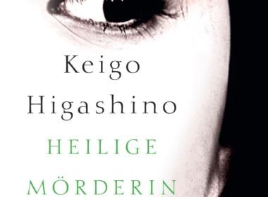 Keigo Higashino - Heilige Mörderin (Buch) Cover © Klett-Cotta