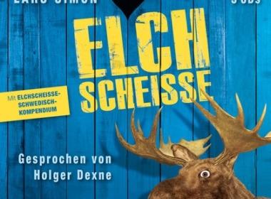 Lars Simon - Elchscheiße (Hörbuch) Cover © GoyaLiT