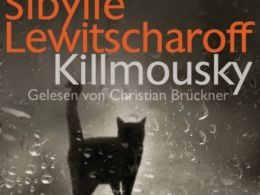 Sibylle Lewitscharoff - Killmousky (Cover © Random House Audio)