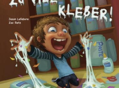 Jason Lefebvre & Zac Retz - Zu viel Kleber! (Cover © Lappan Verlag)