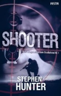 Stephen Hunter - Shooter (Cover © Festa Verlag)