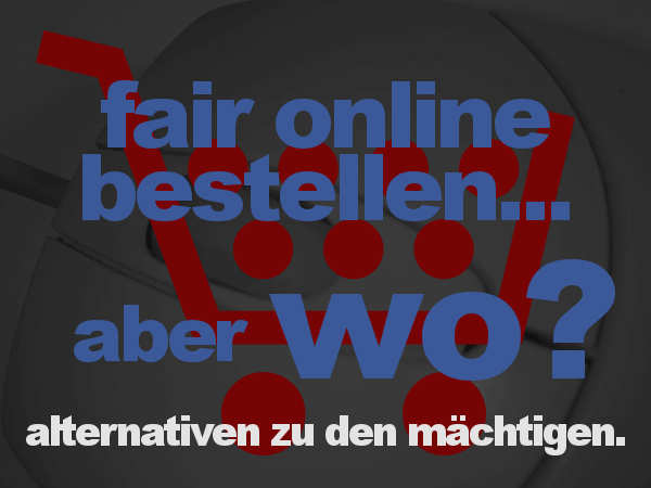 Endlich online: Die Alternativen zu amazon & Co.!