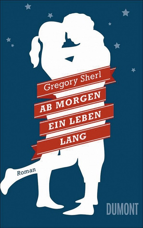 Gregory Sherl – Ab morgen ein Leben Lang (Buch)