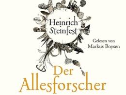 Heinrich Steinfest - Der Allesforscher (Hörbuch, Cover © Osterwold Audio)