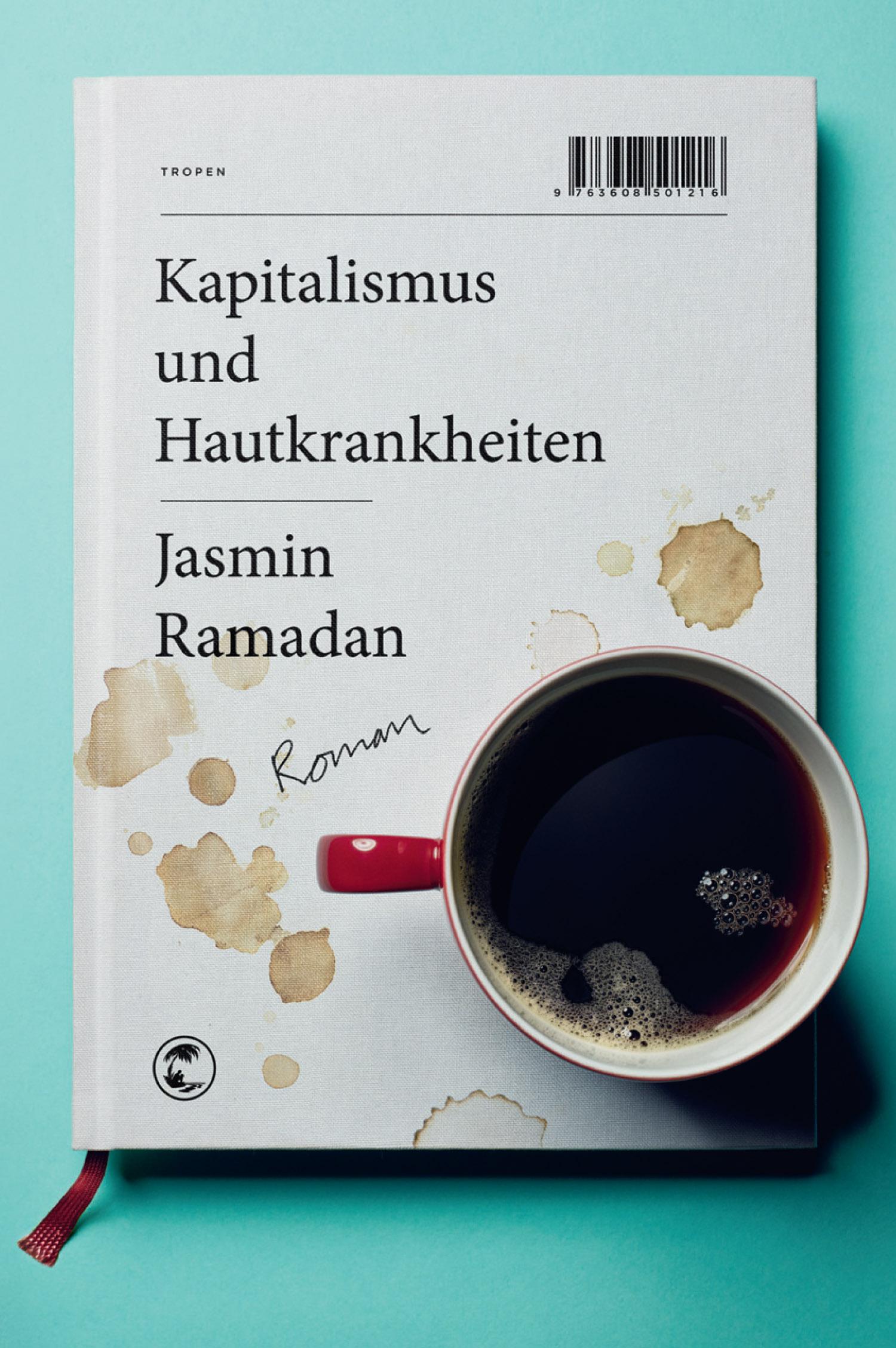 Jasmin Ramadan – Kapitalismus und Hautkrankheiten (Buch)