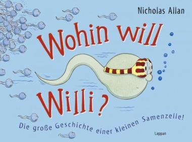 Nicholas Allan - Wohin will Willi? (Cover © Lappan Verlag)